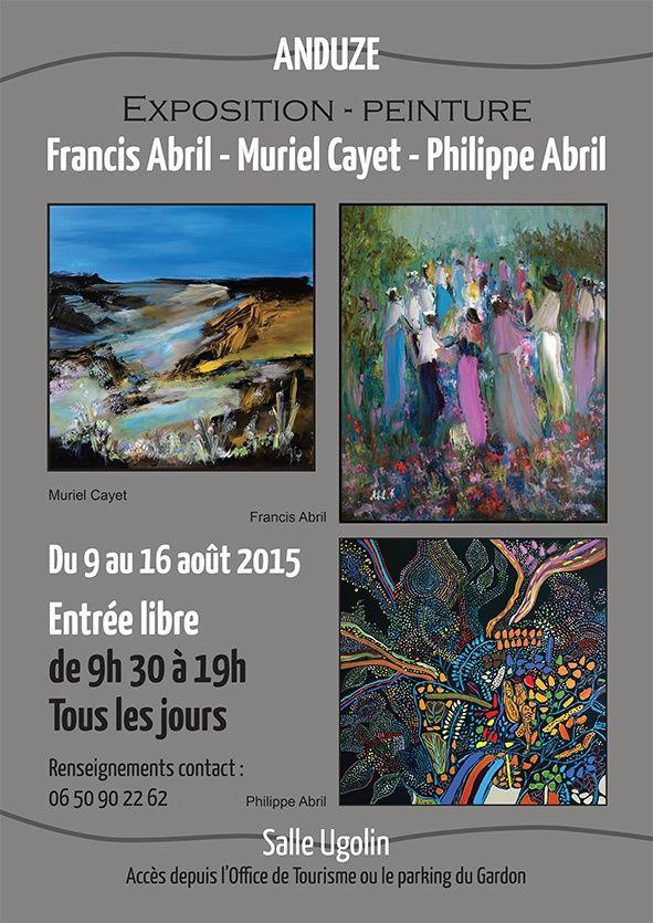 Exposition à Anduze en compagnie de Philippe et Francis ABRIL